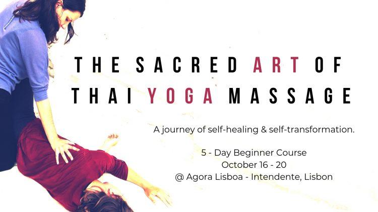 thai-yoga-massage-workshop-agora-lisboa-mindful-yoga-lisbon-october-workshop=practitioner-training-course