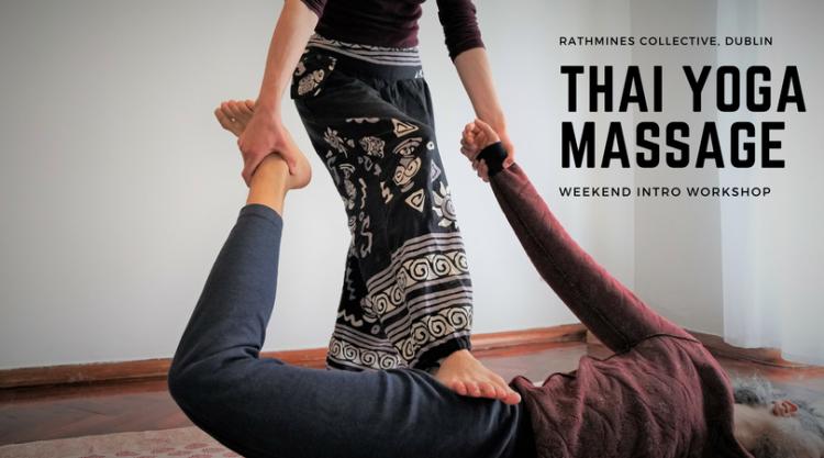 dublin ireland weekend workshop thai massage